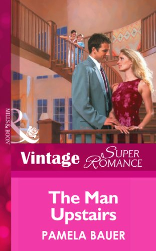 The Man Upstairs (Mills & Boon Vintage Superromance)