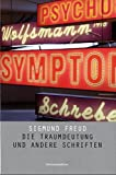 Werke in 2 Bänden: Die Traumdeutung und andere Schriften & Das Unbehagen in der Kultur