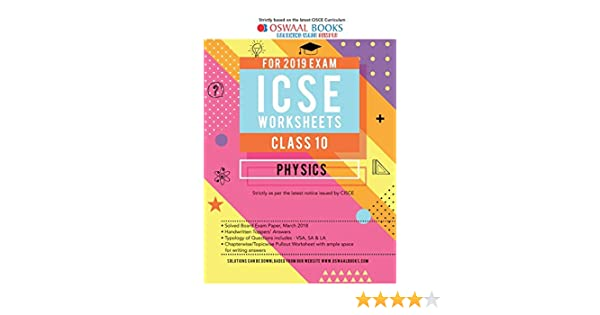 Amazon in: Buy Oswaal ICSE Worksheet Class 10 Physics (For March