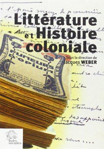 Littérature et histoire coloniale : Actes du colloque de Nantes, 6 décembre 2003