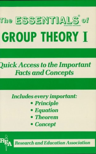 Group Theory I Essentials: v. 1