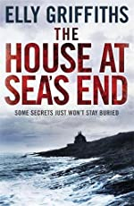 The House At Sea's End (The Dr Ruth Galloway Mysteries - Old Edition)