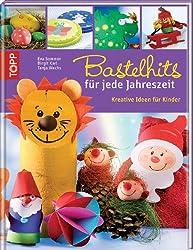 Bastelhits für jede Jahreszeit: Kreative Ideen für Kinder