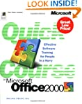 Quick Course� in Microsoft� Office 20...