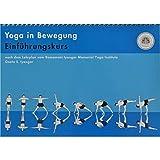 Yoga in Bewegung. Für Anfängerinnen und Anfänger: Ein Einführungskurs nach dem Lehrplan des Ramamani Iyengar Yoga Memorial Institute