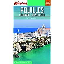 POUILLES-CALABRE-BASILICATE 2018/2019 Petit Futé (Country Guide) (French Edition)