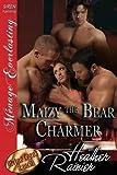 Maizy the Bear Charmer [Divine Creek Ranch 16] (Siren Publishing Menage Everlasting) by Heather Rainier (2014-02-04)