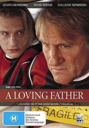 A Loving Father ( Aime ton père ) ( Honor Your Father ) by Gerard Depardieu