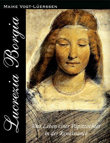 Leben einer Papsttochter in der Renaissance ()