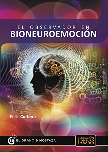 El observador en bioneuroemoción por Enric Corbera