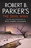 Robert B. Parker's The Devil Wins (Jesse Stone) by Reed Farrel Coleman