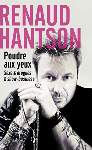 Poudre aux yeux (DOCUMENTS ET TE) par Renaud Hantson