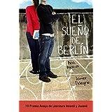 El Sueño De Berlín (Literatura Juvenil (A Partir De 12 Años) - Premio Anaya (Juvenil)) de Ana Alonso (16 abr 2015) Tapa dura