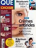 QUE CHOISIR [No 444] du 01/01/2007 - BIOCARBURANTS - CREMES ANTIRIDES - 15 LECTEURS...