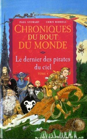Chroniques du bout du monde - Cycle de Rmiz, Tome 4 : Le dernier des pirates du ciel