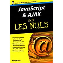 Javascript & Ajax pour les Nuls by Andy Harris (October 06,2014)