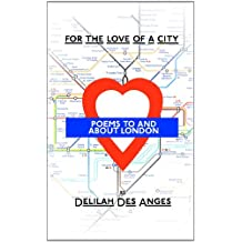 For The Love Of A City: Poems About London