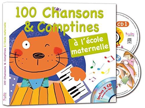 100 chansons et comptines à l'école maternelle par Francine Pohl