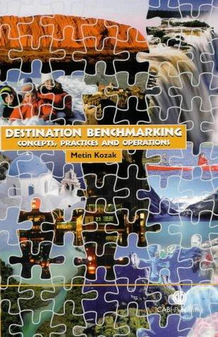Destination Benchmarking: Concepts, Practices and Operations: Concepts, Measures and Practices