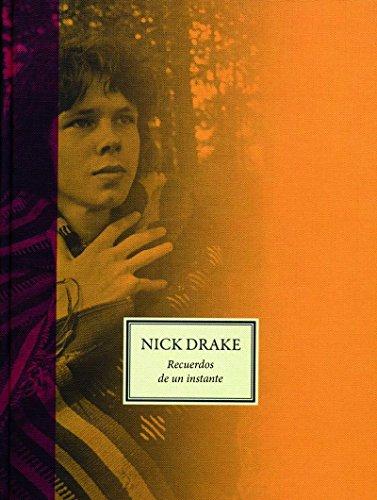 Nick Drake : recuerdos de un instante