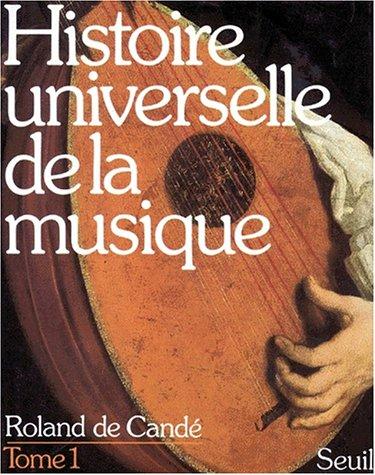 Histoire universelle de la musique (1)