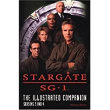 Stargate SG-1 The Illustrated Companion Seasons 3 and 4