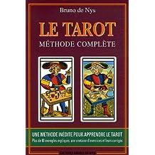 Le Tarot Méthode complète