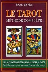 Le tarot : Méthode complète