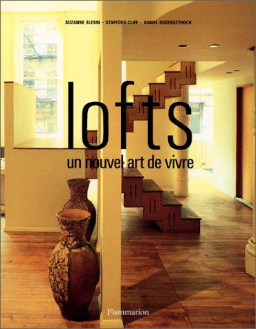Lofts : un nouvel art de vivre
