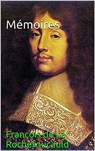 Mémoires par François de La Rochefoucauld