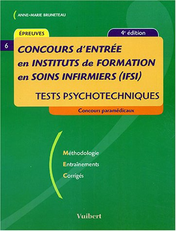 Concours d'entrée en institut de formation en soins infirmiers (IFSI) : Tests psychotechniques