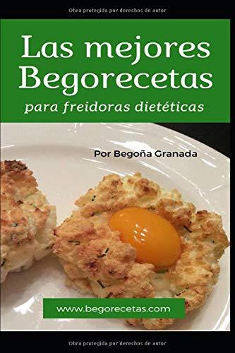 Las mejores Begorecetas freidoras dietéticas: