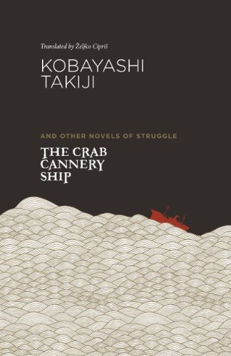 The Crab Cannery Ship: and Other Novels of Struggle (English Edition)