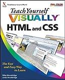 Teach Yourself Visually HTML and CSS (Teach Yourself VISUALLY (Tech))