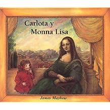 Carlota y monna lisa (NO FICCION INFANTIL)