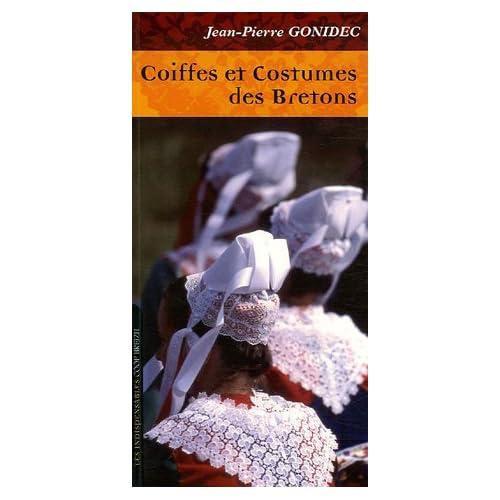 Coiffes et costumes des Bretons : Comprendre les évolutions