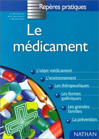 Le médicament par Marie-Hélène Sauvageot