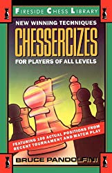 Chessercizes: New Winning Techniques for Players of All Levels