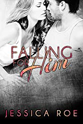 Falling For Him (Fortunate Book 3)
