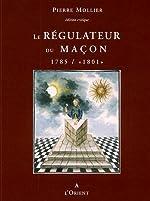 Le Régulateur du Maçon 1785/