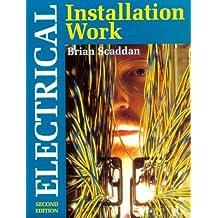Electrical Installation Work (U. K. Wiring Standards Series)