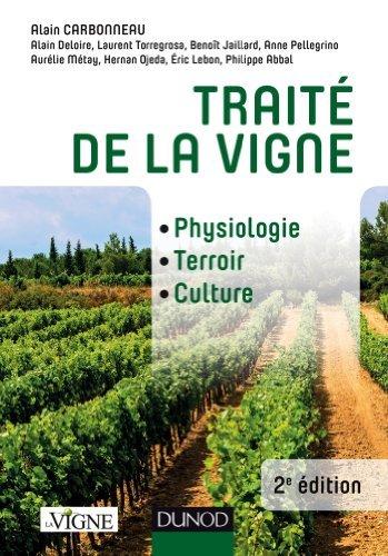 Trait de la vigne - 2e d. - Physiologie, terroir, culture de Alain Carbonneau (10 juin 2015) Reli