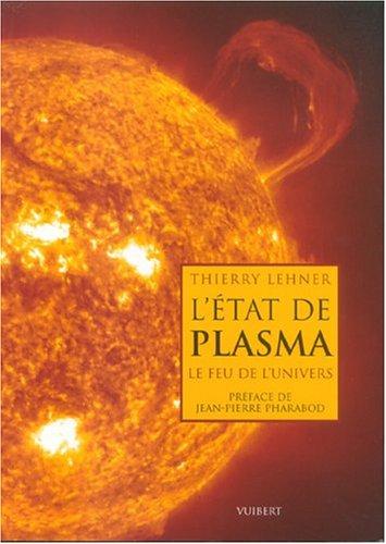 L'état de plasma : Le feu de l'univers
