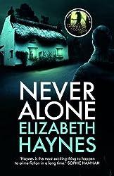 Never Alone by Elizabeth Haynes (2016-10-06)