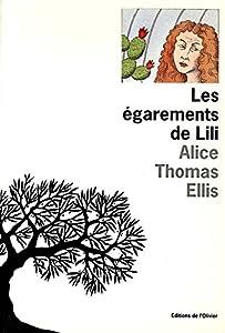 """Afficher """"La trilogie du jardin d'hiver Les égarements de Lili"""""""