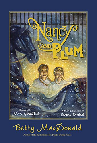 Nancy and Plum por Betty MacDonald