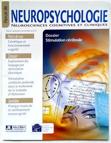 Revue de Neuropsychologie - Neurosciences cognitives et cliniques - Volume 4 - numéro 2 - avril mai juin 2012