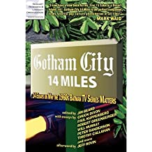 [(Gotham City 14 Miles)] [Author: Timothy Callahan] published on (December, 2010)
