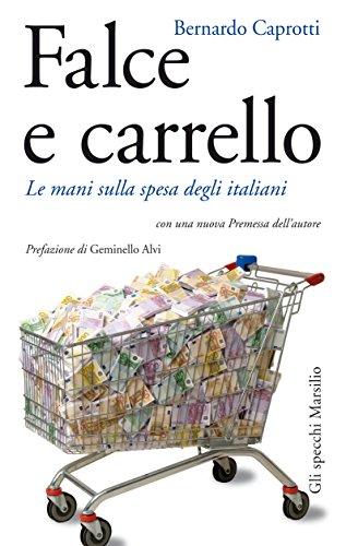 falce-e-carrello-le-mani-sulla-spesa-degli-italiani-con-una-nuova-premessa-dellautore