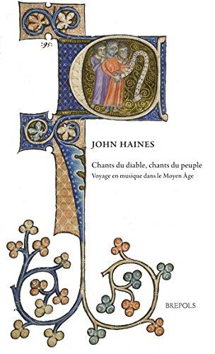 Chants Du Diable, Chants Du Peuple: Voyage En Musique Dans Le Moyen Age (Epitome Musical)